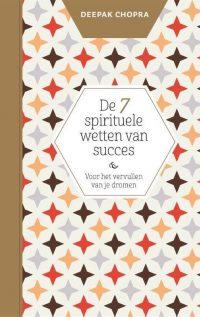 De 7 spirituele wetten van succes - boekentips